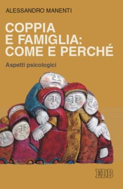 Alessandro Manenti Coppia e Famiglia: Come e Perché, copertina libro